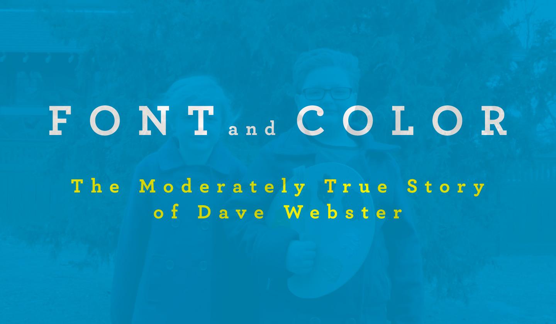 Webster Font and Color